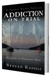 Addiction on Trial Novel Mystery Thriller